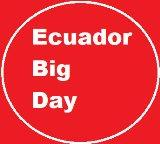 Ecuador Big Day